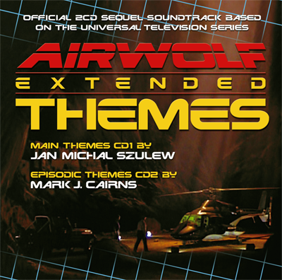 Airwolf Extended Themes Soundtrack 2CD - Cover Artwork finalised