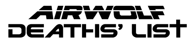 Airwolf Deaths List graphic header
