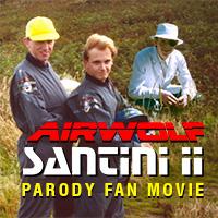 Airwolf Fan Movie Parody Santini II HD